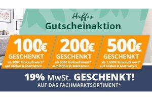 Bild von Nur für kurze Zeit: 19% Mehrwertsteuer GESCHENKT auf das gesamte Sortiment + bis zu 500€ zusätzlich sparen bei Matratzen und Möbeln!