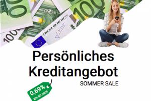 Bild von Sommer-Angebot! Du kannst nun Geldbeträge bis 50.000€ zu einem effektiven Jahreszins von 0,69% erhalten.