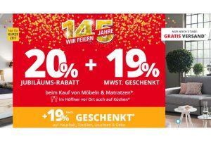 Bild von HÖFFNER AKTION: 20% Jubiläums-Rabatt + 19% MWST. geschenkt!! Nur für kurze Zeit!